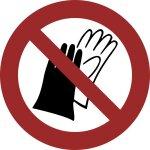 Benutzen von Handschuhen verboten