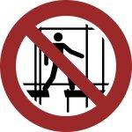 Benutzen des Gerüstes verboten