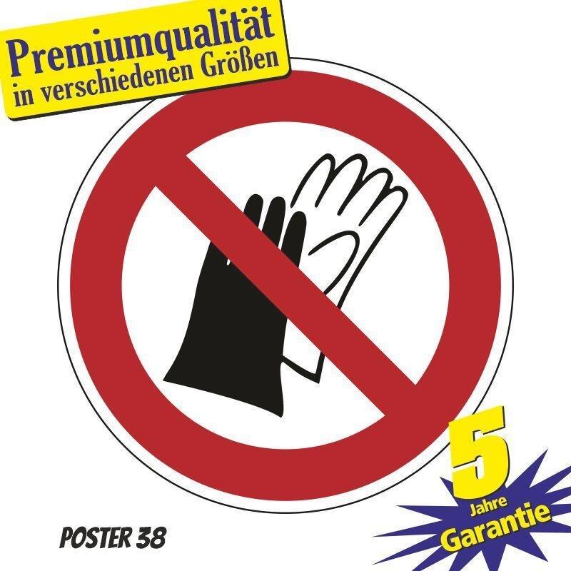 """Aufkleber """"Benutzen von Handschuhen verboten"""" DIN ISO 7010, Premiumqualität verschiedene Größen"""