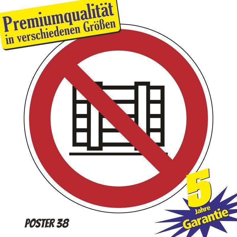 """Aufkleber """"Abstellen oder lagern verboten"""" DIN ISO 7010, Premiumqualität verschiedene Größen"""