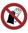 """Aufkleber """"Benutzen von Handschuhen verboten""""..."""