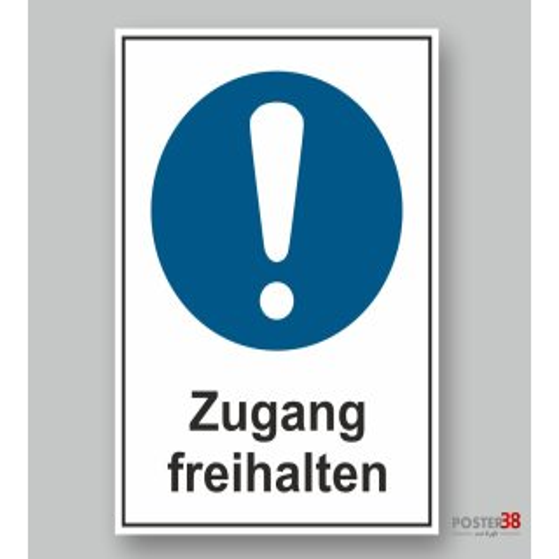 """Aufkleber """"Zugang freihalten"""" Allgemeines Gebotszeichen, DIN ISO 7010"""
