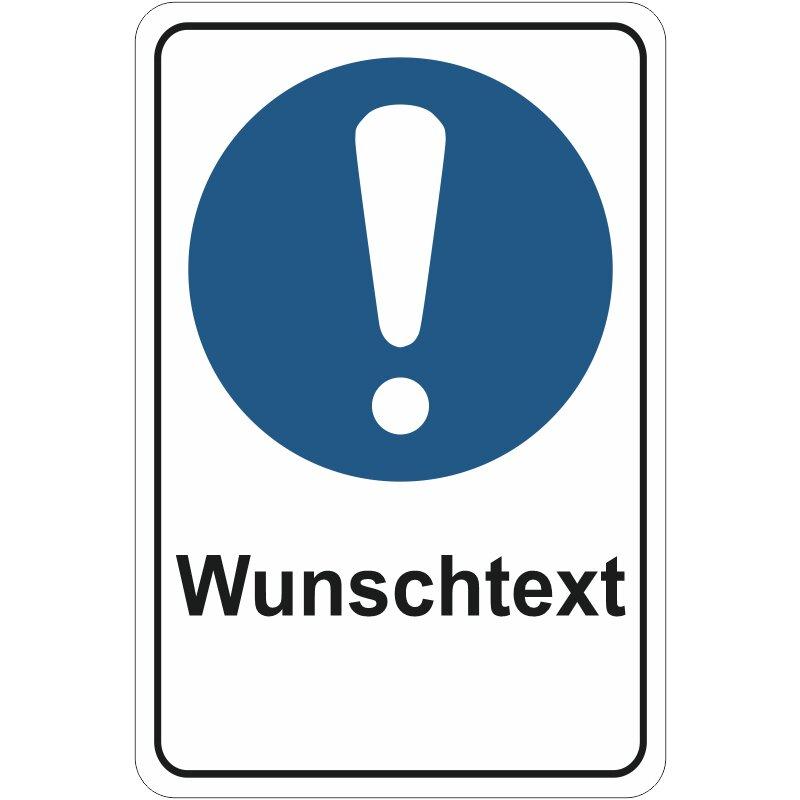"""Aluverbundschild 3 mm dick, """"Wunschtext"""" Allgemeines Gebotszeichen, Premiumqualität"""